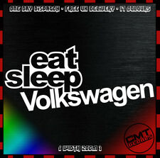 Comer Dormir VOLKSWAGEN Coche Decal Calcomanía Novedad Euro VW Dub - 17 Colores