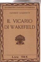 Oliviero Goldsmith Il vicario di wakefield  Vallecchi 1931  6334