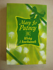 WROG I KOCHANEK MARY JO PUTNEY POLISH ROMANCE PO POLSKU BOOK KSIAZKA - LIKE NEW
