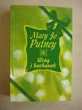 WROG I KOCHANEK MARY JO PUTNEY POLISH ROMANCE PO POLSKU BOOK KSIAZKA - LIKE NEW