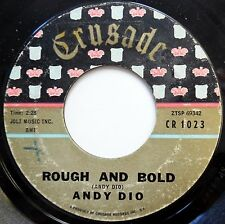 ANDY DIO 45 Rough & Bold / Bonnie Jean ROCKABILLY Crusade 1961 w1379