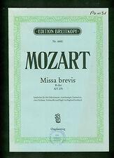 Mozart Missa brevis Solo Chor Violinen und Orgel KV 275 Orgelauszug