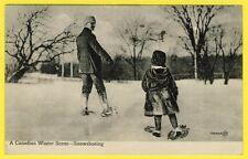 cpa A CANADIAN WINTER SCENE - SNOWSHOEING CANADA RAQUETTE NEIGE Snowshoeirs