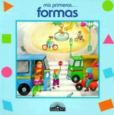 Mis Primeras Formas: Shapes (My First Series) (Spanish Edition)