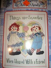 COUNTED CROSS STITCH RAGGEDY ANN & ANDY THINGS ARE SWEETER WHEN SHARED W/A FRIEN