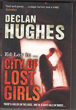 DECLAN HUGHES - city of lost girls