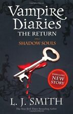 The Vampire Diaries: Shadow Souls: Book 6: 2/3,L J Smith
