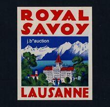 Hotel Royal Savoy LAUSANNE Switzerland * Old Luggage Label Kofferaufkleber
