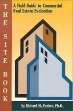 The Site Book : A Field Guide to Commercial Real Estate Evaluation (Mesa Profess