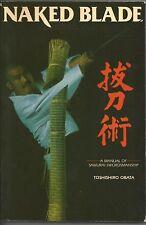 Naked Blade by Toshishiro Obata OOP 1986 Bushido Samurai Katana Ninjutsu
