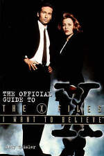Very Good, I Want to Believe: The Official Guide To The X-Files, Meisler, Andy,