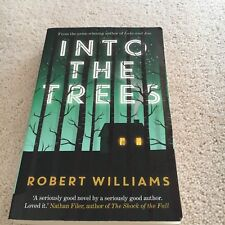 ROBERT WILLIAMS. INTO THE TREES. 9780571308187
