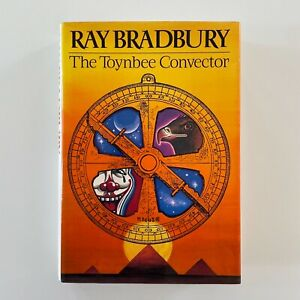 Signed! RAY BRADBURY 1st Edition THE TOYNBEE CONVECTOR Hardcover HCDJ 1988 Ed