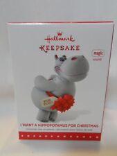2015 Hallmark Keepsake Ornament I Want A Hippopotamus For Christmas B14