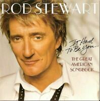 ROD STEWART it had to be you - the great american songbook (CD, album) swing