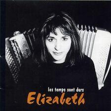 ELIZABETH GILET - LES TEMPS SONT DURS - CD ALBUM 12 TITRES - 2003 - TRES RARE