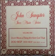 1980 JAZZ - JOHN SANGSTER - DONT MEAN A THING IF YOU AINT ..... LP NM- RFLP 0048