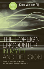 Van Der Pijl-Foreign Encounter In Myth And Rel  BOOK NEW