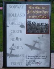 The Fallschirmjäger in World War 2. Hauptmann Piehl Hc 1997 Schiffer