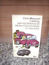 Liebling, zieh die Bremse an, von Carlo Manzoni