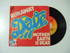"Dave ‎– Runaway/Mother Earth Is Dead -Disco Vinile 45 Giri 7"" Stampa ITALIA 1975"
