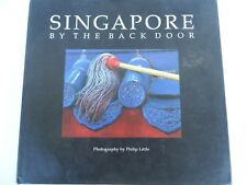 Singapore By the Back Door - Philip Little 1991 - Photography - SIGNED