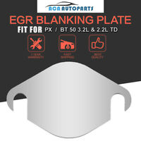 EGR Blanking Plate Fits Ford PX PXII Ranger & For Mazda BT-50 3.2L & 2.2L