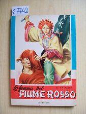 E. SALGARI - LA GEMMA DEL FIUME ROSSO - EDITRICE CARROCCIO - 1962