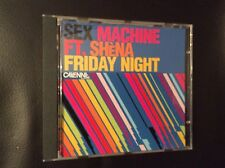 SEX MACHINE feat SHENA-Friday Night 2008 Mint Con #FREE POSTAGE UK#
