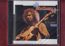 PAT METHENY - IN CONCERT  CD NUOVO SIGILLATO