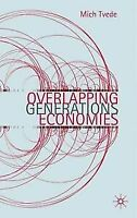 Overlapping Generations Economies, Tvede, Mich, New, Book