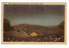 HOLLYWOOD BOWL NIGHT SCENE  Posted Los Angeles Vintage Postcard EA