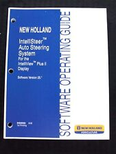 2009 NEW HOLLAND TRACTOR COMBINE INTELLISTEER AUTO STEERING SYSTEM OPER MANUAL