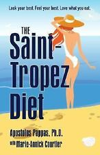 The Saint-Tropez Diet: The Delicious and Healthy Weight Loss Plan Presenting the