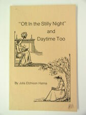 """""""Oft In the Stilly Night"""" and Daytime Too Julia Etchison Hanna Frederick Md 1984"""