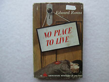 NO PLACE TO LIVE by Edward Ronns 1947 HCDJ An Armchair Mystery DAVID McKAY CO.