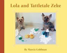 Lola and Tattletale Zeke by Goldman, Marcia