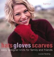 Hats Gloves Scarves: Easy Designer Knits for Family and Friends