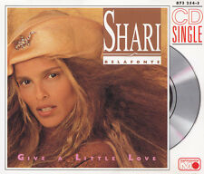 "Shari Belafonte - 3"" Maxi-CD-give a Little Love/In My World"