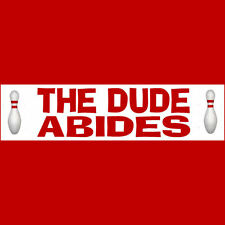 THE DUDE ABIDES Bumper Sticker Free Shipping (Buy 2 Get 1 Free) THE BIG LEBOWSKI