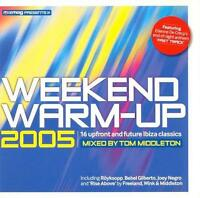 Mixmag pres Weekend Warm-Up 2005 mixed by Tom Middleton (16 trk CD)