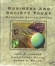 BUSINESS AND SOCIETY TODAY BY JOHN H. JACKSON (1997)