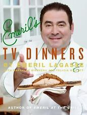 Emeril's TV Dinners: Kickin' It Up a Notch with Recipes from Emeril Live and