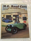 MG ROAD CARS VOLUME ONE FOUR CYLINDER OHC 1929 -1936 M D J P TYPE MIDGET M GREEN