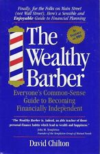 The Wealthy Barber: Everyones Common-Sense Guide to Becoming Financially Indepe