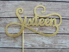 SIXTEEN Cake Topper - 16th birthday cake topper Sweet 16 birthday GOLD GLITTER