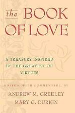 The Book of Love: A Treasury Inspired by the Greatest of Virtues (Paperback or S