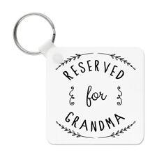 Reserved for Grandma Keyring Key Chain - Grandmother Nan Nana Funny