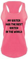 My Sister Has The Best Sister Ladies Tank Top Cute Sister Gift Tee Shirt Z6