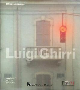 Massimo Mussini, Luigi Ghirri, Federico Motta, 2001 Prima edizione